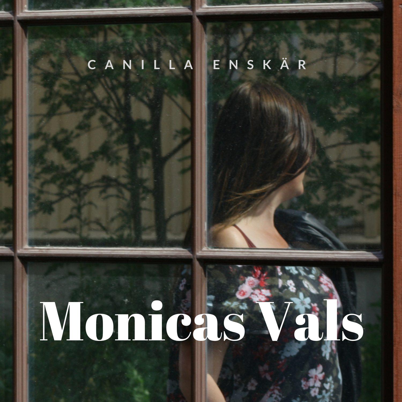 Canilla Enskär: Monicas Vals - Album på Spotify